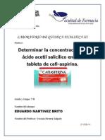 Determinar La Concentración de Ácido Acetil Salicílico en Una Tableta de Cafi-Aspirina.