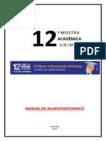 12 Mostra Acadêmica UNIMEP Manual Estudante Participante 07-08-2014