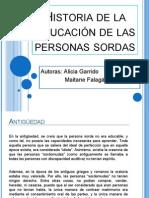 Historia de La Educación de Las Personas Sordas.pptx