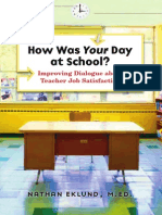 Nathan Eklund MEd-How Was Your Day at School__ Improving Dialogue About Teacher Job Satisfaction-Search Institute Press (2009)