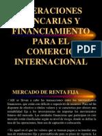 Operaciones Bancarias y Financiamiento Para El Comercio Internacional