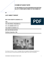 Furnishing the Home of Good TasteA Brief Sketch of the Period Styles in Interior Decoration with Suggestions as to Their Employment in the Homes of Today by Throop, Lucy Abbot