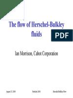 Flow of Herschel-Bulkey Fluids