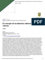 El Concepto de La Industria Cultural de Theodor Adorno
