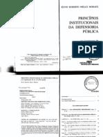 MORAES, Sílvio Roberto Mello. Princípios Institucionais Da Defensoria Pública - Lei Complementar 80, De 12.1.1994 Anotada