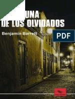 Laguna de Los Olvidados - Benjamin Barrett