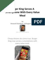 Howard Davidson Arlington Massachusetts - Burger King Serves a Smartphone With Every Value Meal