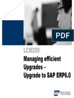 Managing Efficient Upgrades