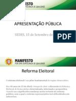 Apresentação pública do Manifesto POR UMA DEMOCRACIA DE QUALIDADE - 15.set.2014