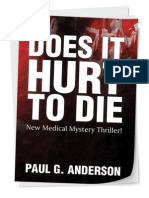 Does It Hurt To Die by Paul G. Anderson
