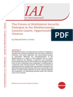 The Future of Multilateral Security Dialogue in the Mediterranean- Lessons Learnt, Opportunities and Choices
