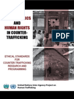 Guide to Ethics and Human Rights in Counter-Trafficking Ethical Standards for Counter-Trafficking Research and Programming