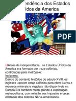 A Independência Dos Estados Unidos Da America