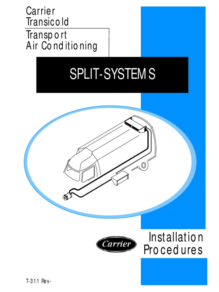 Carrier Transicold Transport Air Conditioning Installation Procedures  SPLIT-SYSTEMS | Air Conditioning | Manufactured Goods