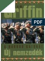 W. E. B. Griffin - A Háború Katonái 07 - Új Nemzedék