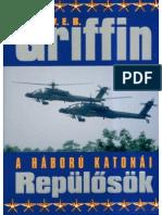 W. E. B. Griffin - A Háború Katonái 08 - Repülősök