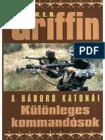 W. E. B. Griffin - A Háború Katonái 09 - Különleges Kommandósok 1