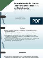 Características Da Fusão Do Minério de Ferro Fino