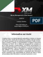 Money Management Risk Reward Lorenzo Sentino