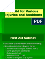 First Aid for Various Injuries and Accidents.