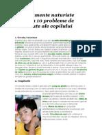 10 Tratamente Naturiste Pentru 10 Probleme de Sanatate Ale Copilului