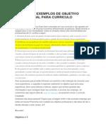 Modelos e Exemplos de Objetivo Profissional Para Curriculo