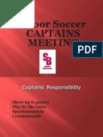 Indoor Soccer Captains Meeting 2014