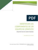 Identificar Los Componentes de Un Equipo de Computo