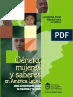 Luz Gabriela Arango y Yolanda Puyana Género, Mujeres y Saberes