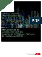 Manual Técnico de Instalaciones Eléctricas _ Aparatos de Protección y Maniobra _ La Instalación Eléctrica _ ABB
