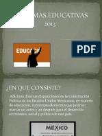 Presentacion Reformas Educativas 2013-1f