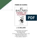 BALLARD, J. G. - Fiebre de Guerra