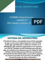 Historia Del Microfutbol Daniel Caceres