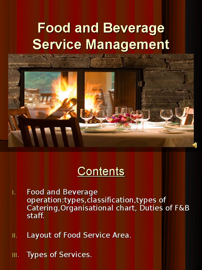 food and beverage operation management Health and safety in the food and beverage industry  the food production chain has three stages  all of which can be controlled by management and.