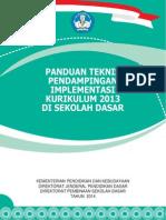 Panduan Teknis Pendampingan Pelaksanaan Kurikulum 2013 Di Sd