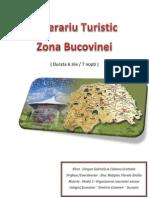 Itinerariu Turistic Zona Bucovinei Modul 3