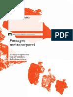 Passages Metrocorporei. Il corpo come dispositivo per un'estetica della transizione