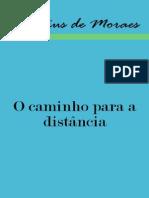 Vinícius de Moraes - O Caminho Para a Distância