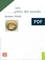 Attali, Jacques, Karl Marx o El Espíritu Del Mundo