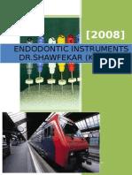 7602224 Endodontic Instrument