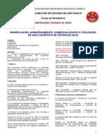 Bombeiros - Instrução Técnica N°28, 03ª REVISAO - MANIPULAÇÃO, ARMAZENAMENTO, COMERCIALIZAÇÃO E UTILIZAÇÃO DE GÁS LIQUEFEITO DE PETRÓLEO (GLP)
