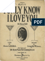 I Only Know I Love You (Ballad)