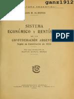 ALBERDI, JUAN BAUTISTA - Sistema Económica y Rentístico de La Confederación Argentina [Por Ganz1912]