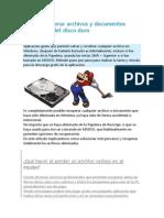 Como Recuperar Archivos y Documentos Eliminados Del Disco Duro