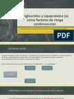 Trigliceridos y Lipoproteina (a) Como Factores