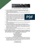 Exercícios - Lista 2 Estrutura Condicional 1 Semestre 2014