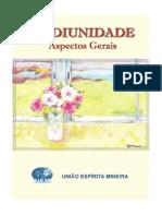 Mediunidade - Aspectos Gerais - União Espírita Mineira