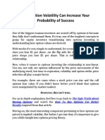 How Option Volatility Can Increase Your Probability of Success
