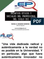 Desafíos Éticos y Sociales Del Profesional Del Siglo Xxi