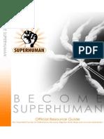 Become Superhuman